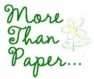 More Than Paper